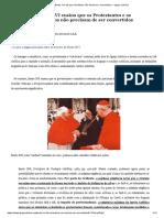 Bento XVI Diz Que Cismáticos Não Devem Ser Convertidos — Igreja Católica