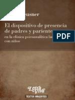 Pablo Peusner-El Dispositivo de Presencia de Padres y Parientes-2010