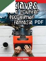 4 Claves Para Triunfar Escribiendo Fantasía - Bardo