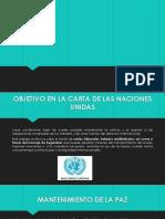 OBJETIVO DE LA CARTA DE NACIONES UNIDAS