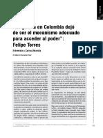 La guerra en Colombia dejó de ser el mecanismo adecuado para acceder al poder