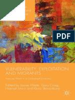 Vulnerability, Explotation and Migrants