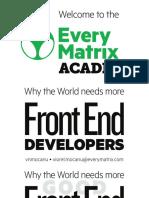The EveryMatrix Front End Academy - presentation