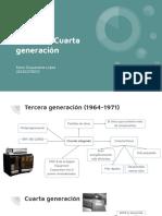 Tercera y Cuarta Generación