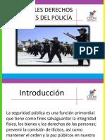 DERECHOS Y OBLIGACIONES DEL POLICIA