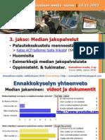 sosmedia2010s_3jakso_medianjakopalvelut