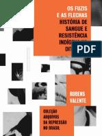 VALENTE_Os_Fuzis_e_as_Flechas_-_Historia_de_sangue_e_resis.pdf