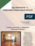 Podlogi Drewniane i z Material Ow Drewnopochodnych