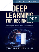 Deep Learning for Beginners Concepts, Techniques and Tools
