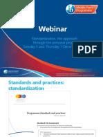 Dec 2017 IB Standardization Webinar Infoslides