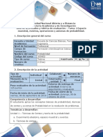 Guía de actividades y rúbrica de evaluación - Tarea 1 - Espacio muestral, eventos, operaciones y axiomas de probabilidad..docx