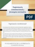 Supremacía Constitucional y Jerarquía Normativa