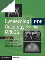 Mahmood Shafi, Helen Bolton, Ketankumar Gajjar (eds.) - Gynaecological Oncology for the MRCOG-Cambridge University Press (2018).pdf