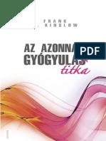 Frank J. Kinslow - AZ AZONNALI GYÓGYULÁS TITKA + CD
