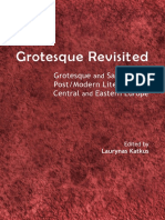 Laurynas Katkus, Laurynas Katkus - Grotesque Revisited _ Grotesque and Satire in the Post_Modern Literature of Central and Eastern Europe (2013, Cambridge Scholars Publishing)