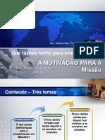 A Motivação Para as Missões Cristãs JMC 2010
