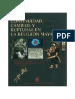 continuidad, cambios y rupturas en la religion maya