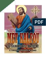 Met Kalfou Il Signore Dei Crocicchi(Collezione MiniLibri Il Crogiuolo)