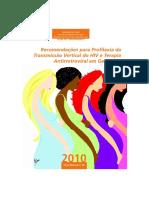 Recomendações para Profilaxia da Transmissão Vertical do HIV e Terapia Antirretroviral em Gestantes 2010
