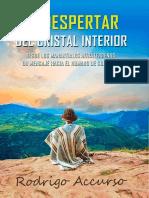 EL DESPERTAR DEL CRISTAL INTERIOR - Desde los Manantiales Intraterrenos, un Mensaje hacia el Humano de Superficie