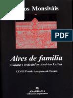 Monsiávis, C. - Aires de Familia. Cultura y Sociedad en America Latina. NO OCR