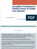 Encryption Techniques to Protect the Patient Privacy in Health Care