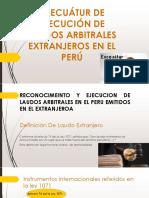 Execuátur de Ejecución de Laudos Arbitrales Extranjeros En el Peru