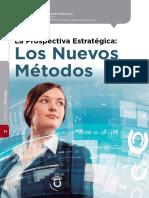 Los Nuevo Mc3a9todos de Prospectiva Estratc3a9gica