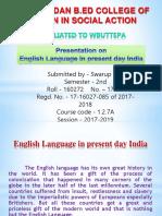 English Language in Present Day India-Swarup Das PPT