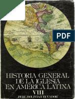 Historia General de La Iglesia Tomo 8 (Perú, Bolivia y Ecuador)