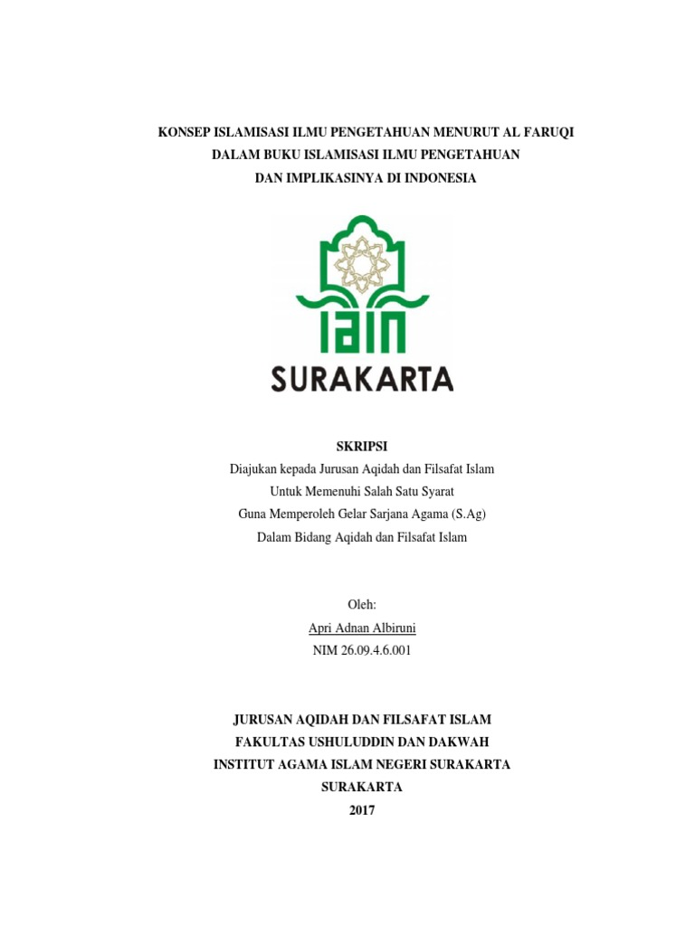 Konsep Islamisasi Ilmu Pengetahuan Menurut Al Faruqi Dalam Buku Islamisasi Ilmu Pengetahuan Dan Implikasinya Di Indonesia