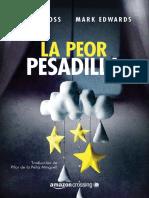 Louise Voss & Mark Edwards - La Peor Pesadilla - From the Cradle