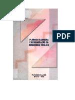 DUTRA JR., Adhemar F. Et Al. Plano de Carreira e Remuneração Docente Do Magistério Público