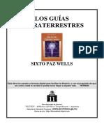 Sixto Paz Wells - Los guias extraterrestres.pdf