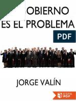El Gobierno es el problema - Jorge Valin.pdf