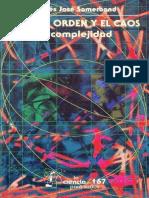 (LA CIENCIA PARA TODOS 167) Sametband, Moisés José - Entre el orden y el caos_ la complejidad-FCE, SEP, CONACyT, (1999) (1).pdf