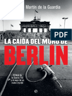 De La Guardia Ricardo Martin - La Caída Del Muro de Berlín