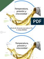 Temperatura Presion y Viscocidad