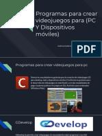 Presentación de programas para crear videojuegos en pc y andorid