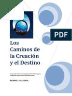 Los Caminos de La Creacion y El Destino