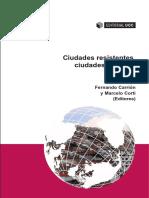 Jordi Borja, Fernando Carrión y Marcelo Corti (eds.) - Ciudades resistentes, ciudades posibles.pdf