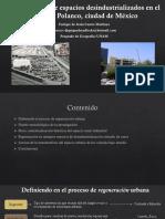 REGENERACIÓN DE ESPACIO DESINDUSTRIALIZADOS EN EL NORTE DE POLANCO, CIUDAD DE MÉXICO