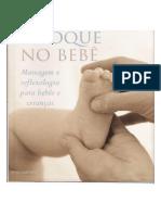 O Toque No Bebé - Massagem e Reflexologia Para Bebés