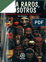 Paul Bohannan - Para raros, nosotros. Introducción a la Antropología Cultural .pdf