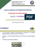 Aula 4 Biomateriais - Polímeros na indústria química