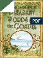 Pleasant Words From Gospel