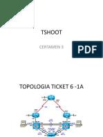 PRESENTACION TICKETS TSHOOT CERTAMEN 3.pptx