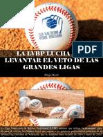 Diego Ricol - La LVBP Lucha Por Levantar El Veto de Las Grandes Ligas