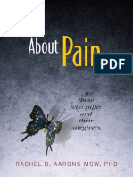 About Pain for Those Who Suffer and Their Caregivers - Rachel B. Aarons