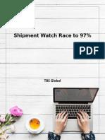 Shipment Watch Race to 97